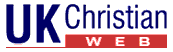 UK Christian Web - Christian bookshop, articles, website links directory, UK Christian jobs, bookshop, forums