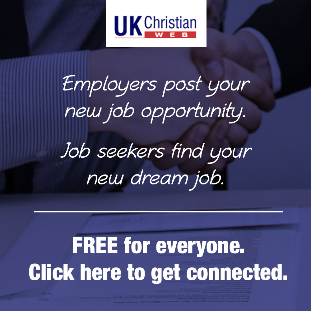 Free UK Christian Jobs board. Add your job, find a job.